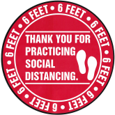 6 FEET THANK YOU FOR PRACTICING SOCIAL DISTANCING 8''X8''